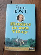 1982 Histoires de mon village Bonté contes régions paysans