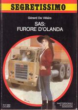 """SEGRETISSIMO """"SAS:FURORE D'OLANDA"""" – GERARD DE VILLIERS - SEGRETISSIMO N. 1014"""