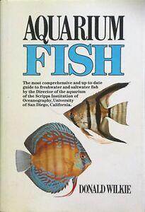 AQUARIUM FISH...comprehensive...freshwater and saltwater fish - D Wilkie HC VGC