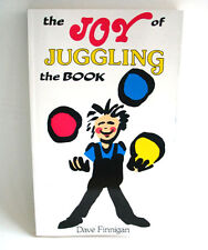 The Joy of Juggling The Book Dave Finnigan Learn How to Juggle Magic Trick Book