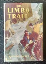 The Limbo Trail by Rowland Walker Vintage Young Adult Hardcover 1920s 1950s