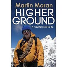 Higher Ground: A Mountain Guide's Life-ExLibrary