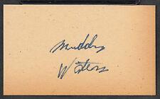 Muddy Waters Autograph Reprint On Genuine Original Period 1970s 3x5 Card