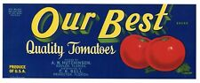 OUR BEST Brand, Princeton, Florida, Tomato *AN ORIGINAL PRODUCE CRATE LABEL* L45