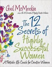 Very Good, 12 Secrets of Highly Successful Women, The: A Portable Life Coach for