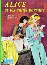Alice et les chats persans // Caroline QUINE // Bibliothèque Verte