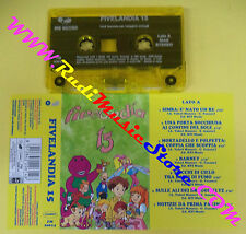 MC FIVELANDIA 15 compilation CRISTINA D'AVENA PIETRO UBALDI no cd lp vhs dvd