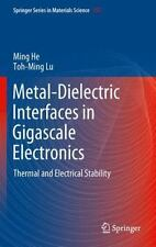 Metal-Dielectric Interfaces in Gigascale Electronics : Thermal and Electrical...