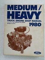 1980 MEDIUM/HEAVY FORD TRUCK F B C L 600-9000 ENGINE SHOP MANUAL FPS36532680B2