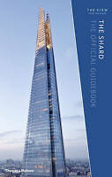 The Shard. The Official Guidebook by Powell, Kenneth (Hardback book, 2015)