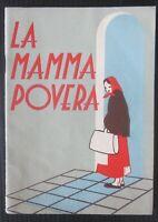 1950ca LA MAMMA POVERA Camillucci La Scuola novella fiabe ragazzi illustrato