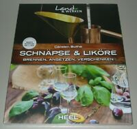 Bothe: Schnäpse & Liköre - Brennen, Ansetzen Handbuch/Schnaps/Ratgeber/Rezepte