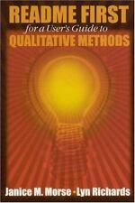 README FIRST for a User′s Guide to Qualitative Methods
