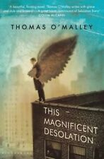 This Magnificent Desolation, O'Malley, Thomas, New Book