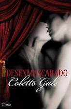 NEW Desenmascarado (Spanish Edition) by Colette Gale