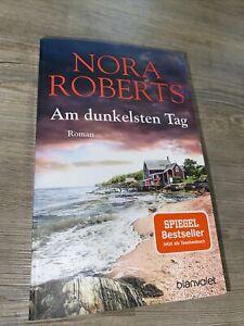 Am dunkelsten Tag Roman von Nora Roberts Spiegel Bestseller Neu