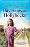 NEWBERRY, SHEIL-HAY BALES AND HOLLYHOCKS BOOK NUOVO
