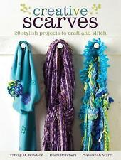 Creative Scarves: 20+ Stylish Projects to Craft and Stitch-ExLibrary