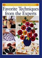 Favorite Techniques from the Experts [Rodale's Successful Quilting Library]