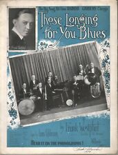Those Longing For You Blues 1922 Frank Westphal Sheet Music