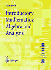 Introductory Mathematics: Algebra and Analysis by Geoff Smith (Paperback, 1998)