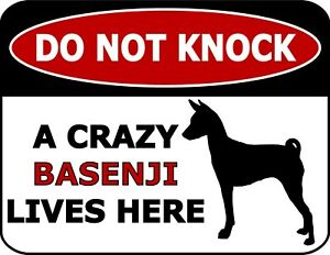 Do Not Knock A Crazy Basenji Lives Here Silhouette Laminated Dog Sign