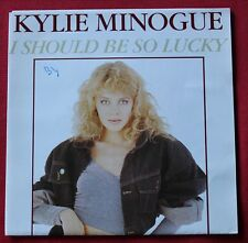 Kylie Minogue, i should be so lucky / instrumentale, SP - 45 tours Holland
