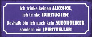 Ich trinke keinen Alkohol Blechschild Schild gewölbt Tin Sign 10 x 27 cm K0892