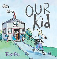 Our Kid by Tony Ross (Hardback, 2016)