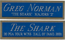 GREG NORMAN NAMEPLATE for AUTOGRAPHED Signed PGA GOLF CLUB BAG PHOTO FLAG PIN