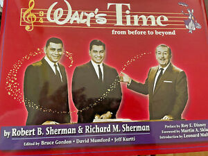 WALT'S TIME - THE SHERMAN BROTHERS 1998 Hardcover AUTOGRAPHED by both! Disney