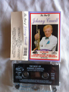 THE BEST OF JOHNNY CARROLL * RARE IRISH Cassette Tape EXCELLENT CONDITION