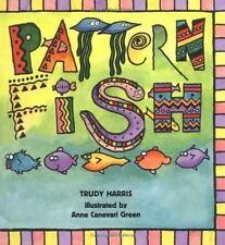 Math Is Fun!: Pattern Fish Fun Early Math Concepts by Trudy Harris (2000,...
