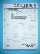 Servizio Manuale di Istruzioni per Sony SLV-315 ,ORIGINALE