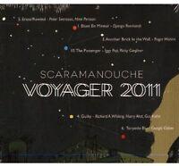 Scaramanouche - Voyager 2011 [CD]