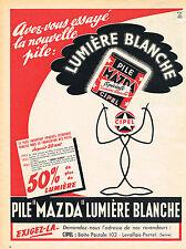 PUBLICITE ADVERTISING 114  1956  MAZDA  CIPEL  pile lumière blanche