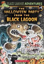 Black Lagoon Adventures Chapter Bks.: #5 The Halloween Party from the Black...