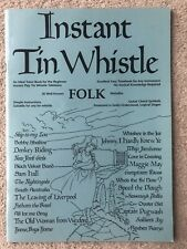 Instant Tin Whistle - How To Play And Music To 26 Folk Melodies