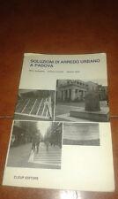 ACAMPORA CORNOLDI VERDI SOLUZIONI DI ARREDO URBANO A PADOVA I ED. CLEUP 1985