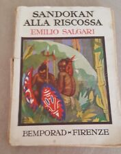 SANDOKAN ALLA RISCOSSA - EMILIO SALGARI - BEMPORAD FIRENZE 1928  11/17