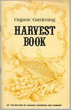 Organic Gardening Harvest Book SC 1983