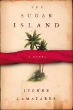 The Sugar Island by Ivonne Lamazares hardcover dj 1st