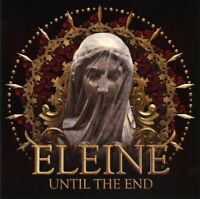 ELEINE - UNTIL THE END   CD NEW!