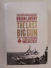 The Last Big Gun: At War & At Sea with HMS Belfast - WW2