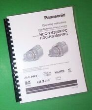 LASER PRINTED Panasonic HDC-HS300P TM300P PC Video 172 Page Owners Manual