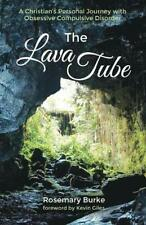 The Lava Tube by Burke, Rosemary  New 9781532618505 Fast Free Shipping,,