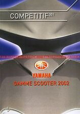 YAMAHA Gamme 2002 Scooter BW'S NEO'S FLEROX DT TZR CYGNUS MAXSTER MAJESTY #0002