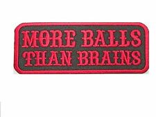 More Balls Than Brains Funny Biker Iron On Embroidered Jacket Badge Patch