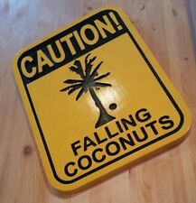 Caution Falling Coconuts 3D routed carved Tiki Bar Sign beach plaque Custom