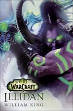 Illidan: World of Warcraft by William King - HARDCOVER - BRAND NEW!